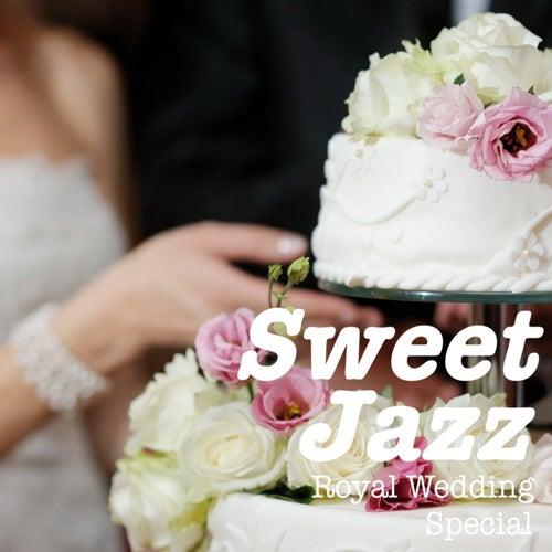Sweet Jazz: Royal Wedding Special von Various Artists