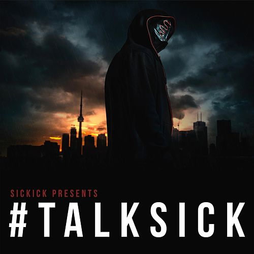 TalkSick by Sickick