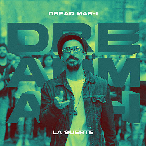 La Suerte by Dread Mar I
