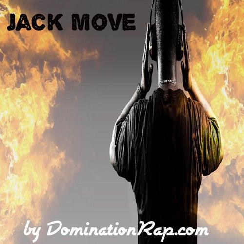 Jack Move by Dominationrap.com