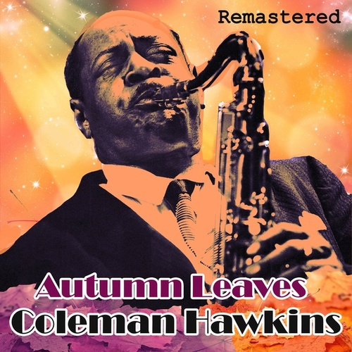 Autumn Leaves von Coleman Hawkins