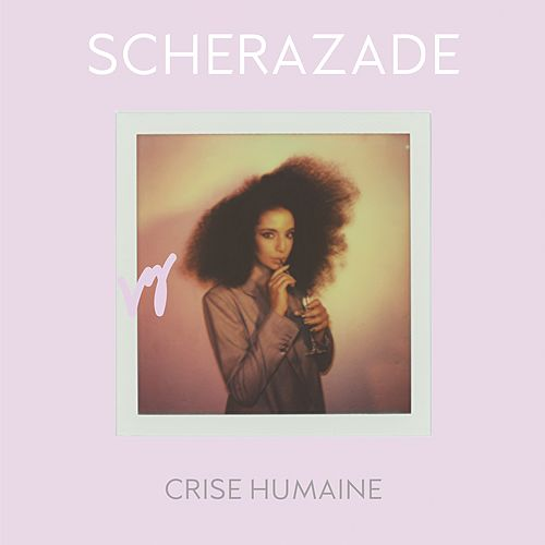 Crise humaine by Schérazade