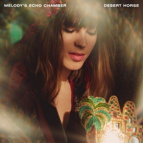 Desert Horse de Melody's Echo Chamber