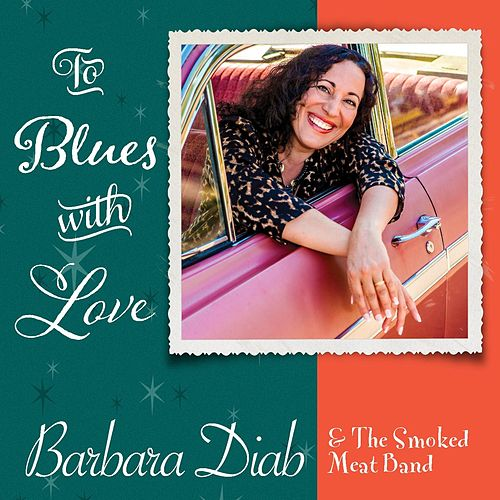 To Blues With Love de Barbara Diab