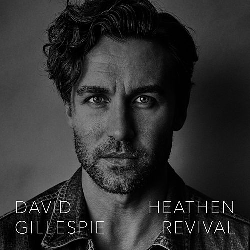 Heathen Revival de David Gillespie