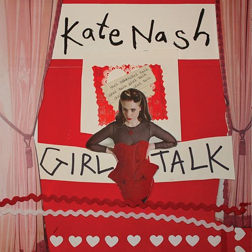 Girl Talk von Kate Nash