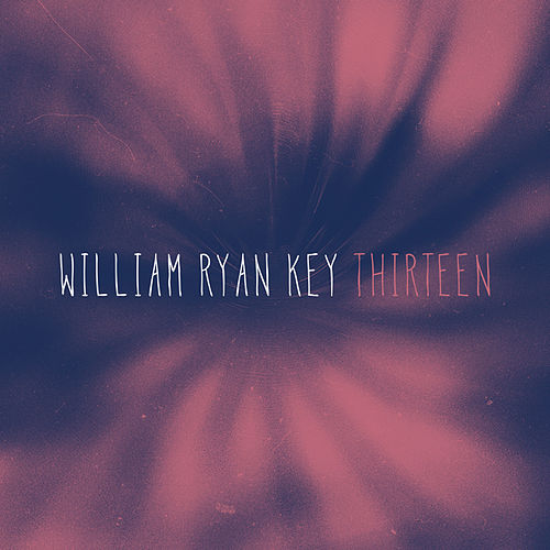 Thirteen by William Ryan Key