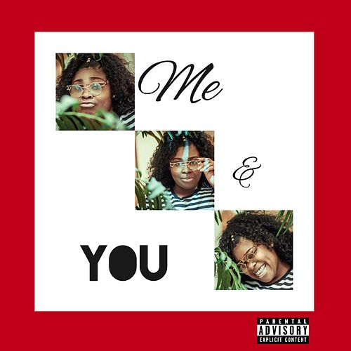 Me and You by Nnena