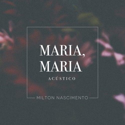 Maria, Maria (Acústico) de Milton Nascimento