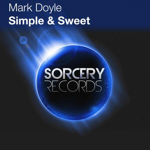 Simple & Sweet von Mark Doyle