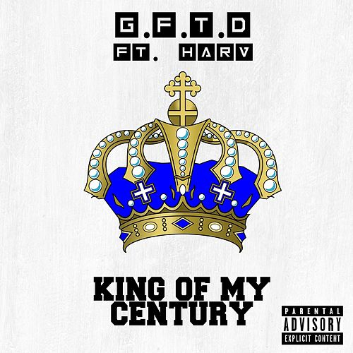 King of My Century by Gftd