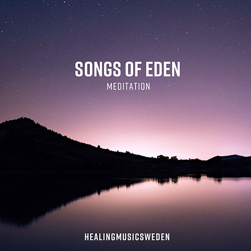 Meditation by Songs Of Eden