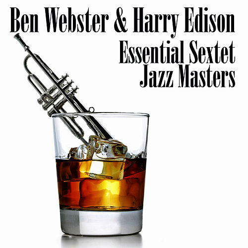 Essential Sextet Jazz Masters by Ben Webster
