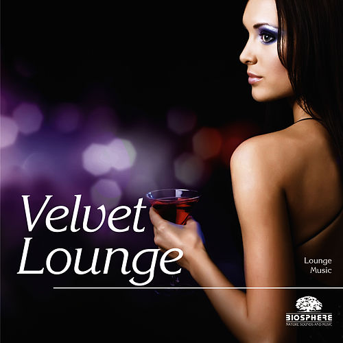 Velvet Lounge by Relaxation - Ambient