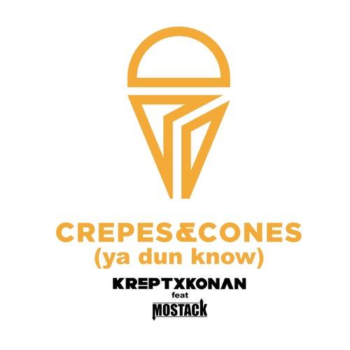 Crepes And Cones (Ya Dun Know) von Krept x Konan