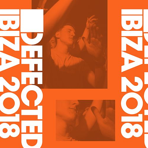 Defected Ibiza 2018 (Mixed) by Sam Divine