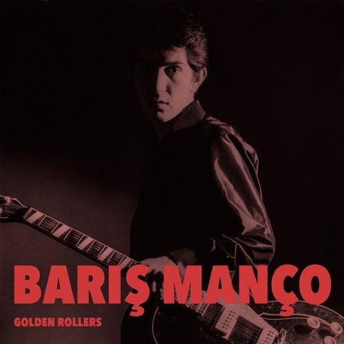 Golden Rollers von Barış Manço