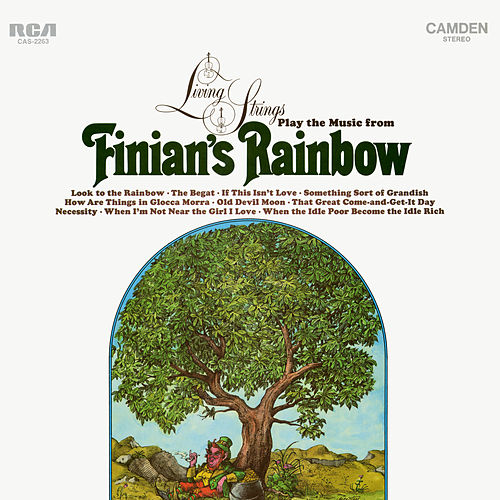 Living Strings Play the Music from 'Finian's Rainbow' by Living Strings