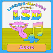 Audio by LSD (Sia x Diplo x Labrinth)