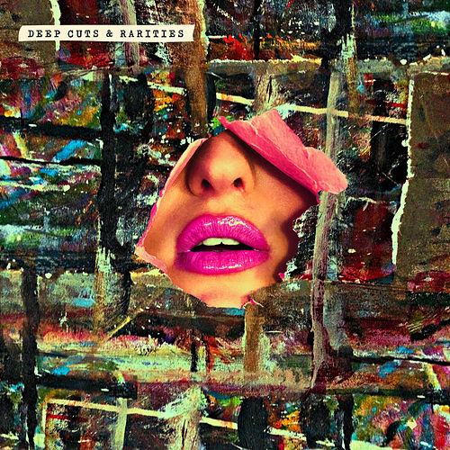 Deep Cuts & Rarities by Various Artists