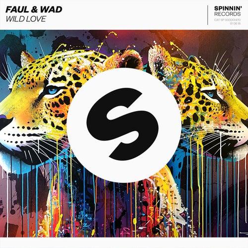 Wild Love von Faul & Wad