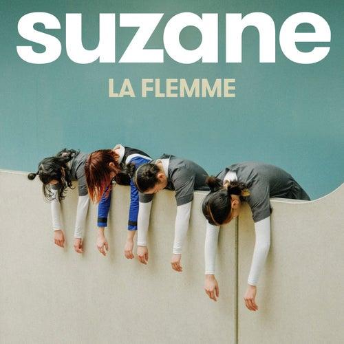La flemme - Single by Suzane
