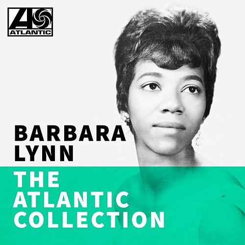 The Atlantic Collection de Barbara Lynn