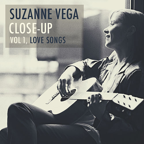 Close-Up, Vol. 1: Love Songs by Suzanne Vega