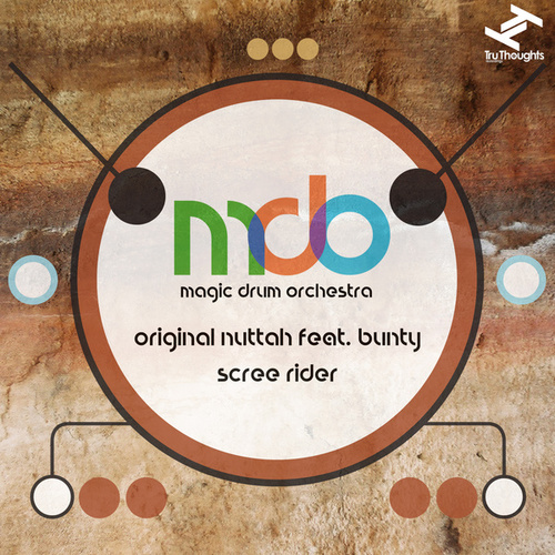 Original Nuttah/Scree Rider von Magic Drum Orchestra