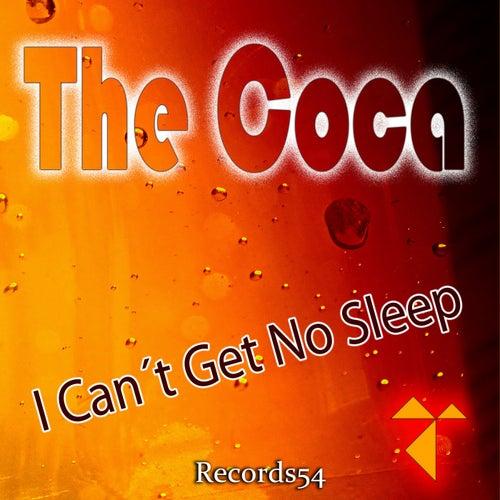 I Can't Get No Sleep de Coca
