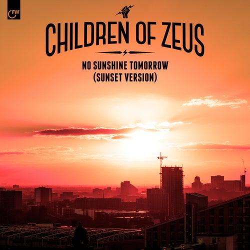 No Sunshine Tomorrow (Sunset Version) by Children of Zeus