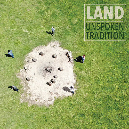 Land by Unspoken Tradition
