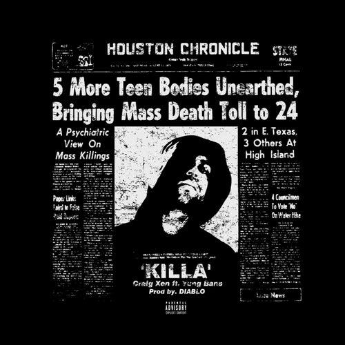 Killa (feat. Yung Bans) de Craig Xen