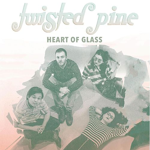 Heart of Glass de Twisted Pine