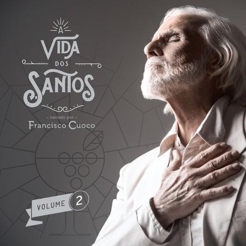 A vida dos Santos - Volume 2 by Francisco Cuoco