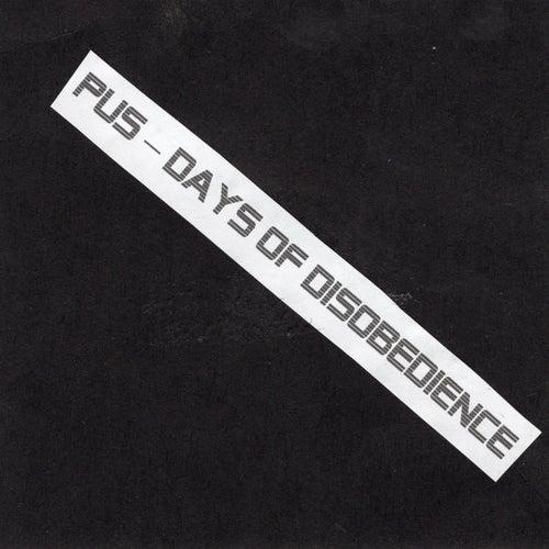 Days of Disobedience di El Pus