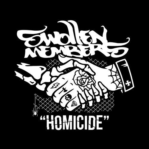 Homicide by Swollen Members