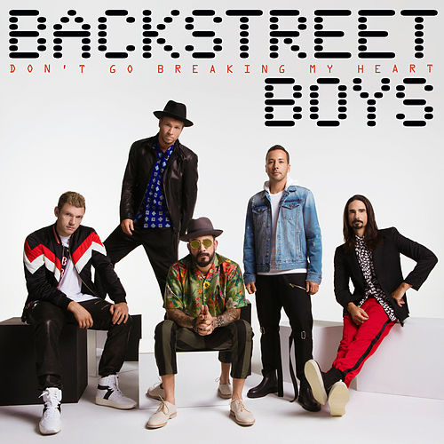 Don't Go Breaking My Heart de Backstreet Boys