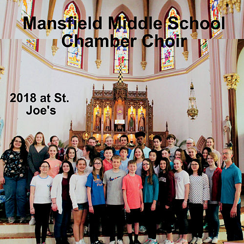 2018 at St. Joe's by Mansfield Middle School Chamber Choir