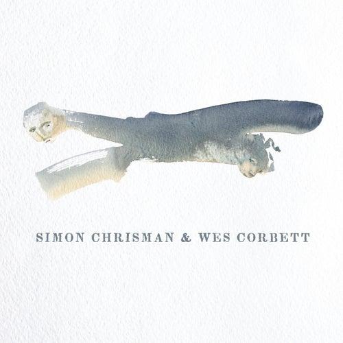 Simon Chrisman & Wes Corbett by Simon Chrisman