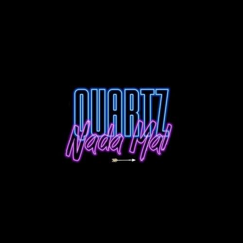 Nada Mal (feat. Rick Beatz) de Quartz