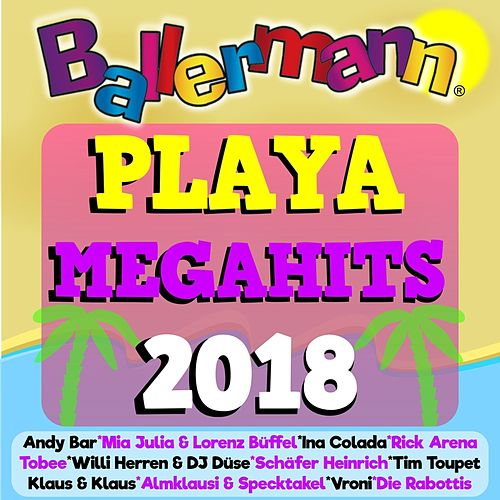 Ballermann Playa Megahits 2018 von Various Artists
