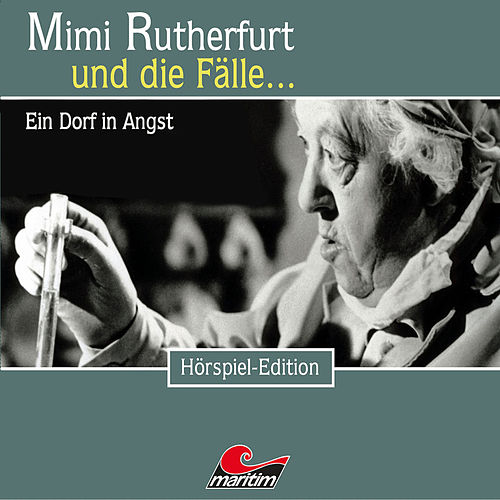 Folge 34: Ein Dorf in Angst von Mimi Rutherfurt