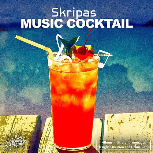 Music cocktail by Skripas