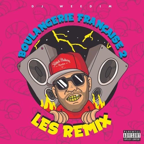 Boulangerie Française Vol.2 : Les Remix de Dj Weedim