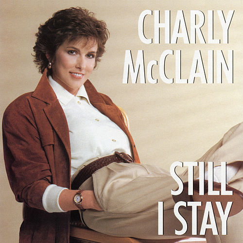 Still I Stay de Charly McClain