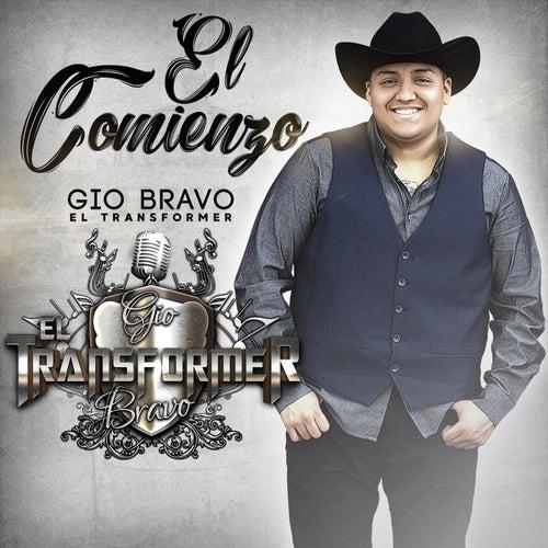 El Comienzo by Gio Bravo el Transformer