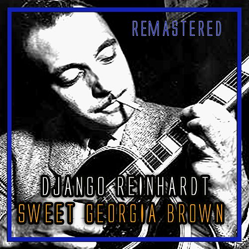Sweet Georgia Brown by Django Reinhardt