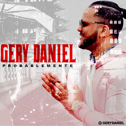 Probablemente (Merengue) by Gery Daniel