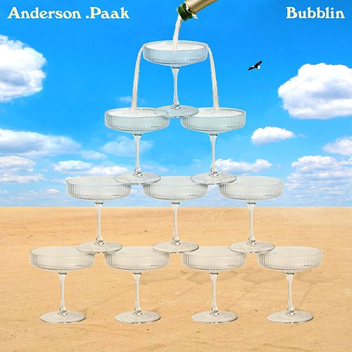 Bubblin by Anderson .Paak